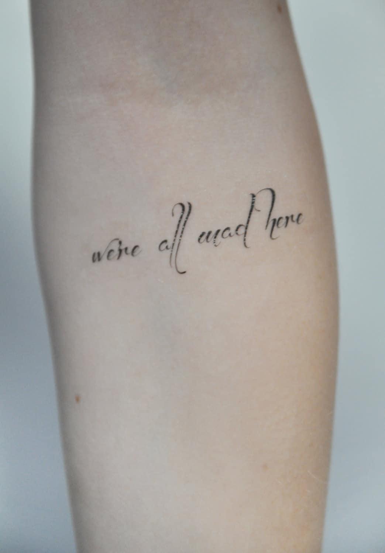 Temporary Tattoo Quote Tattoo Temporary Alice In Wonderland