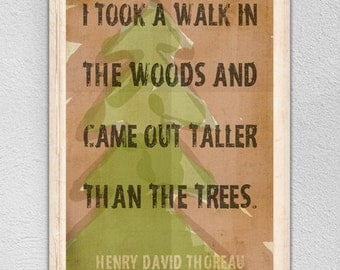 "Outdoor Decor ""I Took A Walk In The Woods"" Quote by Thoreau Print Choice Of Sizes"