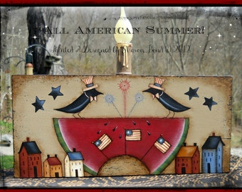 E PATTERN - All American Summer - Celebration of Summer, Fireworks, Crows - Designed & Painted by Sharon Bond - FAAP