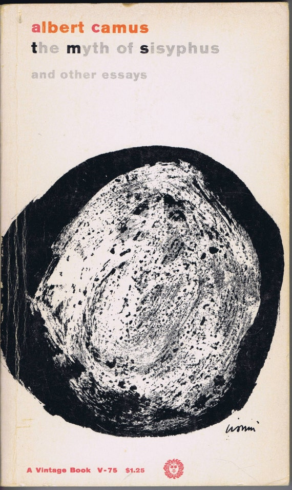 Albert Camus - The Myth of Sisyphus and Other Essays