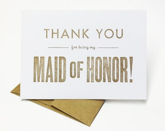 Thank You For Being My Maid of Honor - letterpress bridesmaid cards - wedding cards