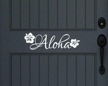 Aloha Vinyl Door Decal Wall Decal - Hawaiian Decor - Beach Decals - Front Door Decor 22439