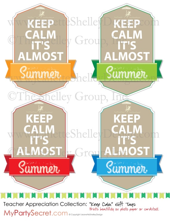 Diy printable teacher appreciation keep calm its diy printable teacher appreciation keep calm its almost summer gift tags negle Images