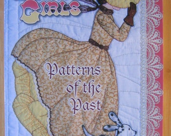 Bonnet Girls Patterns of the Past by Helen R. Scott Quilting NEW