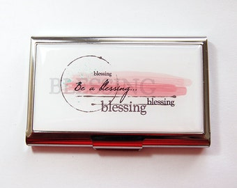 Business Card Case, Card case, business card holder, Inspirational Words, Accessories for Work, Be A Blessing, gift for her, Pink (4161)