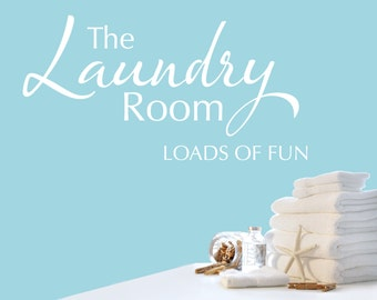 Laundry Room Wall Decal Quote - Vinyl Wall Art - Loads of Fun Quote Sticker - Laundry Room Decor