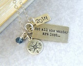Not All Who Wander Are Lost Inspirational Necklace Graduation Gift College Grad Necklace Travel Gift Poetry Jewelry Personalized Necklace