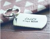 Custom Hand Stamped Daddy Key Chain - New Dad Gift - Dad Key Ring - Daddy Since Keychain