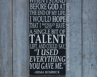 When I stand Before God -  Erma Bombeck - Christian Wall Art - Scripture Wall Art - Wooden Sign - Inspirational Decor - Home Decor -  Home