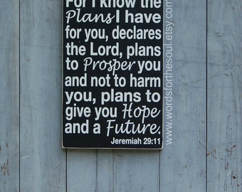 Jeremiah 29:11 - Bible Verse Wall Art - Wood Sign - Scripture Sign  - Christian Art - For I know the Plans - Nursery Decor - Wooden Signs