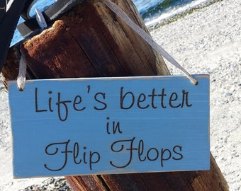 Beach Sign, Life's Better in Flip Flops Beach Cottage Sign, Beach Home Decor Sign, Beach Wall Sign.