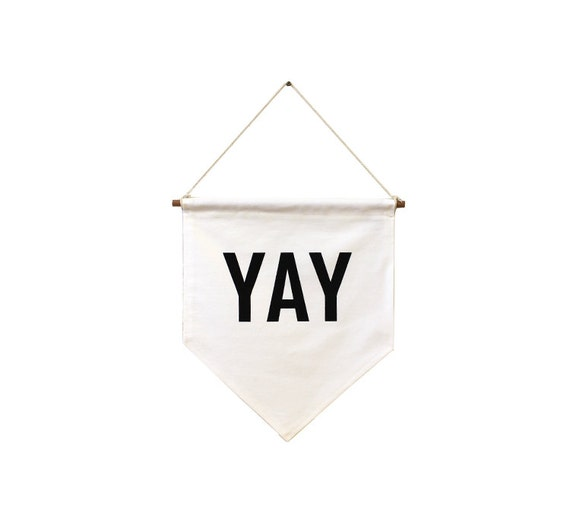 YAY banner flag by ZanaProducts on Etsy