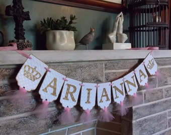 Girl's Custom Name Banner with Crowns, White Pink and Gold Banner, Birthday Banner, Nursery Decoration, Baby Shower Banner, Baby Girl Banner