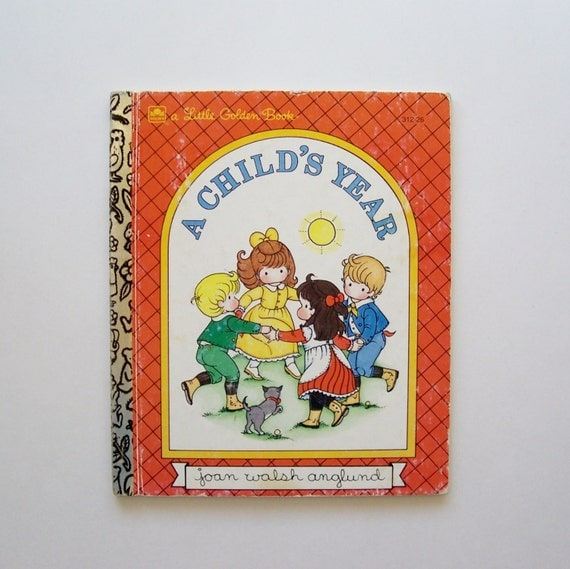 "Little Golden Book ""A Child's Year"" by Joan Walsh Anglund"
