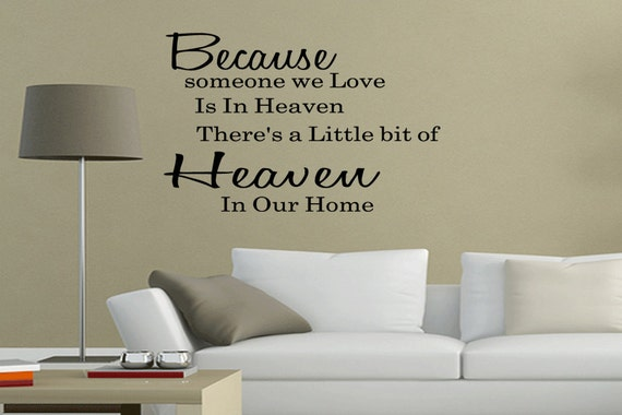 Because Someone We Love Is In Heaven Wall By WallDecalsQuotes