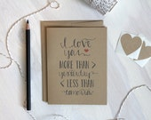 I love you more... Rustic Kraft Card / Mother's Day Card / Valentine's Day Card / Anniversary Card / Stationery / Stationary / Love Note