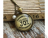 BYE BYE SALE!  Choose Joy, Inspired Pendant Necklace, Motivational Gift, Word Art Jewelry, Spiritual Quotes, Choose Joy, Aged Bronze Pendant