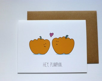 Hey, Pumpkin - Cute Greeting Card