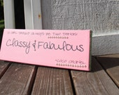 Classy & Fabulous~Pink~Shabby Chic Canvas