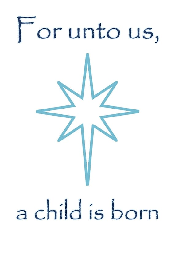 For unto us a child is born print jesus christ poster star for A star is born kids salon