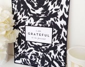Grateful to be present 8.5x11 Quote Inspirational Typography Print, quote print, gratitude print