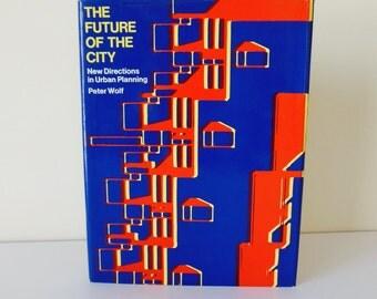 Urban Architecture Book The Future Of The City 1974