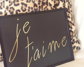 Je T'aime Black Gold Foil Art Print 8x10, Home Decor, Letterpress, Wall Art, Gallery Wall, Gifts, Dorm Decor,