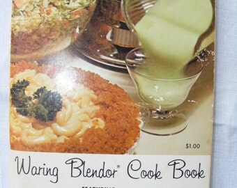 1962 Vintage Waring Blender Cookbook / Manual