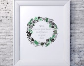 Mumford and Sons lyric A4 8x10 A3 PRINT ONLY Grace in your heart and flowers in your hair wall art spring flower garland green black floral