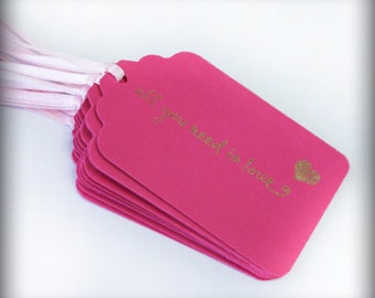 All you need is love Gold Wedding Tag Set 10 Blank holiday gift present tag bakers twine bridal party magenta pink