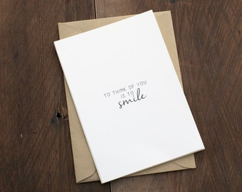To think of you is to smile note card