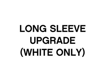 Long Sleeve Upgrade for White Bodysuits Only