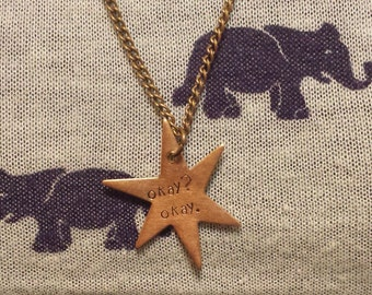 "The Fault in Our Stars hand stamped necklace ""Okay? Okay."""