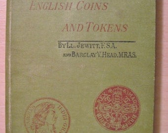 English coins and tokens, by Jewitt, Ll. & Hear, B.V. (1886)
