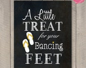 Dancing Feet - Wedding Favour Sign -Travel - Beach - Destination - Flip Flop - Jandal - Chalkboard - Printable File - DIY