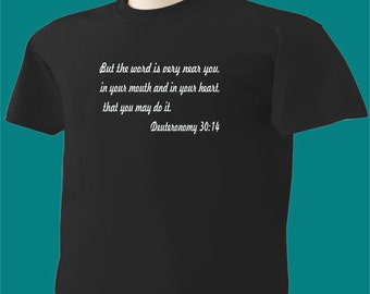 Christian T-Shirt Deuteronomy 30:14 Word In Your Heart and Mouth
