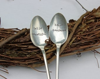 hello spoons, coffee spoon, sugar spoon, stamped silverware, christmas gift, anniversary gift, wedding gift, hello beautiul, hello handsome