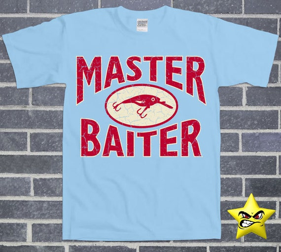Master baiter funny sexual fishing t shirt college by for Dirty fishing jokes