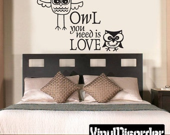 Owl you need is love Wall Decal - Vinyl Decal - Wall Quote - Mvd001ET