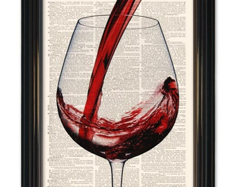 Red Wine dictionary art print. Poured for you! Size-8x10 inch vintage book paper. Buy any 3 prints get 1 Free!
