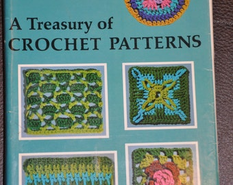 Crochet 1971 Vintage Book A Treasury of CROCHET PATTERNS by Liz Blackwell Nearly 400 crochet patterns with full directions and illustrated