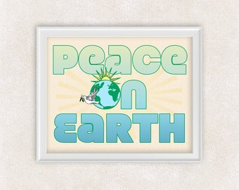Peace On Earth Art Print - 8x10 PRINT Wall Art - Home Decor - Office Art - Item #506