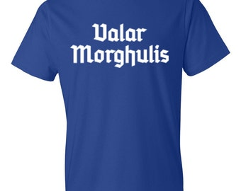 Game of Thrones Shirt Game Of Throne Valar Morghulis Shirt You Know Nothing Jon Snow size S, M, L, Xl, 2XL, 3XL M35
