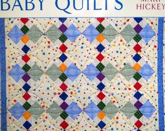 Sweet And Simple Baby Quilts By Mary Hickey Quilting Book 2003