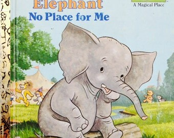 Saggy Baggy Elephant No Place For Me Little Golden Book