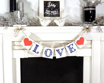 Wedding Banner / Love / Valentine Banner / Valentine's Decorations / My Love Sign / Be Mine Garland / Wedding Photo Prop
