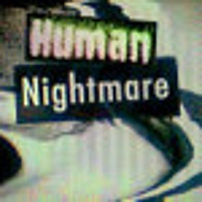 HumanNightmare