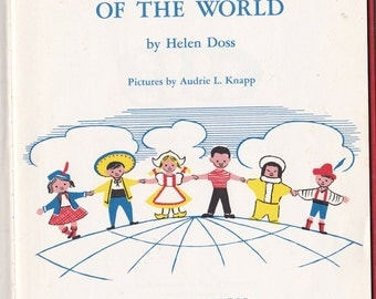 All the Children of the World - Helen Doss - Audrie L. Knapp - 1958 - Vintage Book