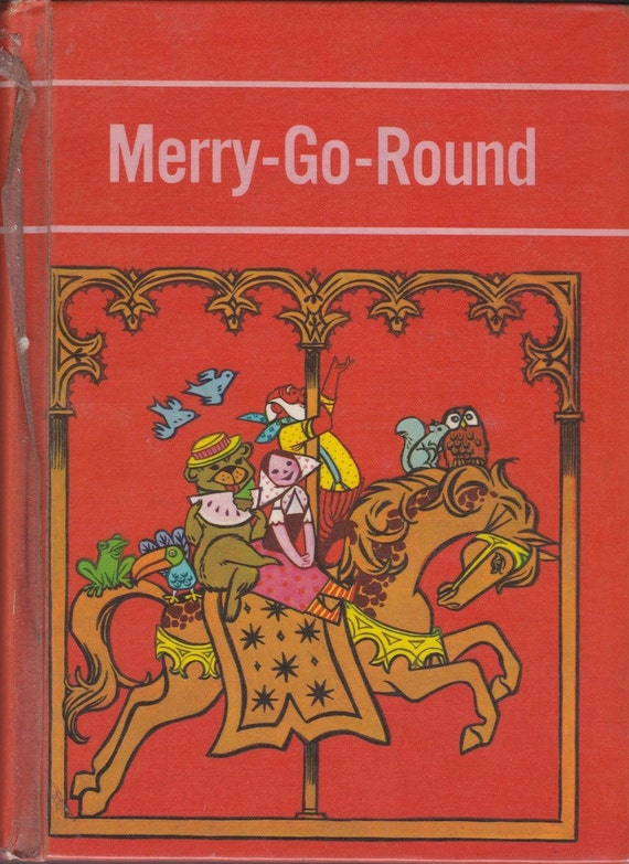 Merry-Go-Round - Leland B. Jacobs - Richard Scarry, Ruth Wood, Margot Austin, Lilian Obligado, Art Seiden - 1966 - Vintage Text Book