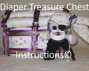 Diaper Treasure Chest Instructions, Diaper Cake, baby gift, babyshower, welcome baby DIY
